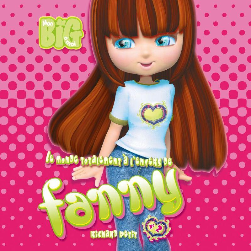 Le monde totalement à l'envers de Fanny - Tome 2