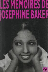 Les mémoires de Joséphine Baker Avec 29 dessins