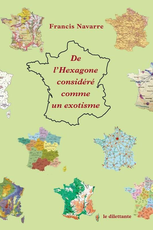 De l'Hexagone considéré comme un exotisme
