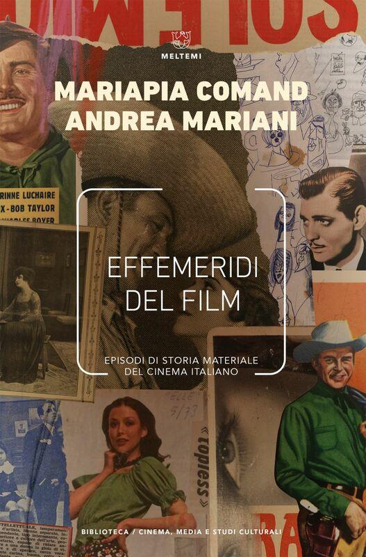 Effemeridi del film Episodi di storia materiale del cinema italiano