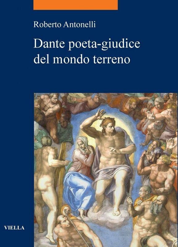 Dante poeta-giudice del mondo terreno