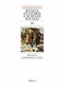 Meridiana. 99 Briganti: narrazioni e saperi