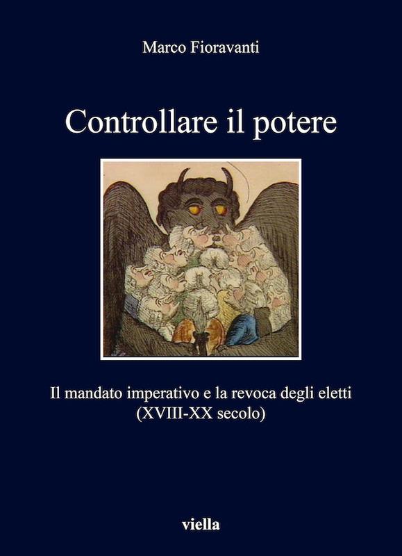 Controllare il potere Il mandato imperativo e la revoca degli eletti (XVIII-XX secolo)
