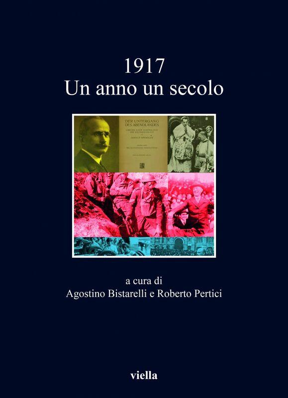 1917 Un anno un secolo