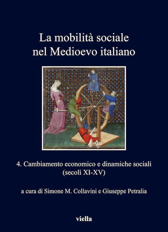 La mobilità sociale nel Medioevo italiano 4 Cambiamento economico e dinamiche sociali (secoli XI-XV)