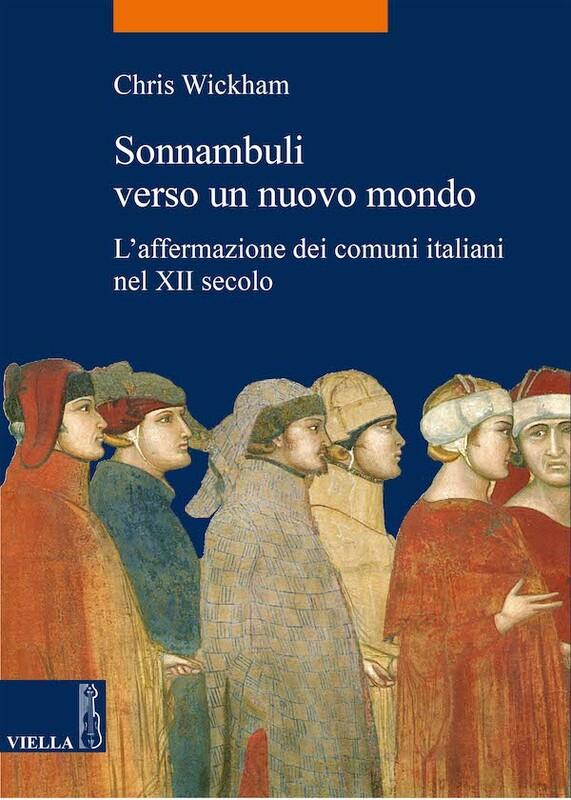 Sonnambuli verso un nuovo mondo L'affermazione dei comuni italiani nel XII secolo