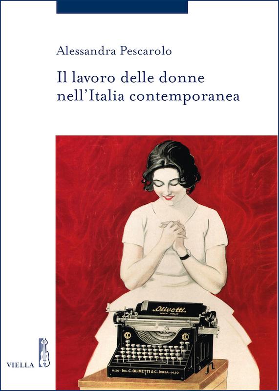 Il lavoro delle donne nell'Italia contemporanea