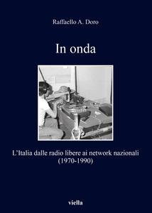 In onda L'Italia dalle radio libere ai network nazionali (1970-1990)