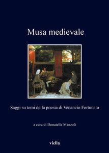 Musa medievale Saggi su temi della poesia di Venanzio Fortunato