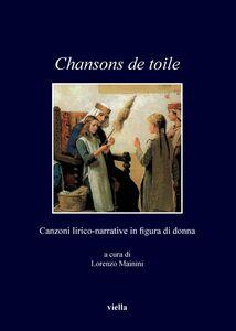 Chansons de toile Canzoni lirico-narrative in figura di donna