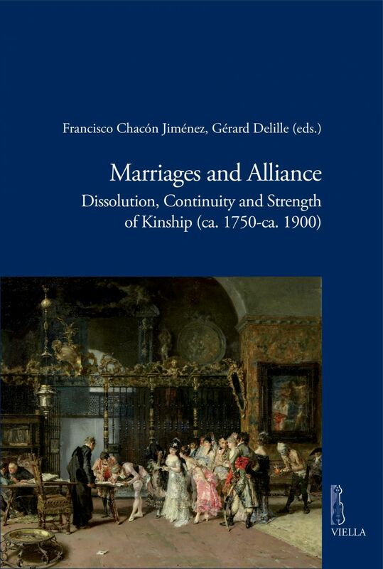 Marriages and Alliance Dissolution, Continuity and Strength of Kinship (ca. 1750-ca. 1900)