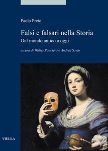 Falsi e falsari nella Storia Dal mondo antico a oggi