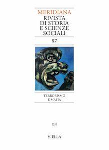 Meridiana 97: Terrorismo e mafia