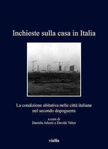 Inchieste sulla casa in Italia La condizione abitativa nelle città italiane nel secondo dopoguerra
