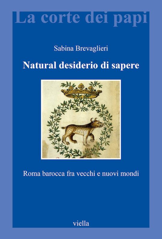 Natural desiderio di sapere Roma barocca fra vecchi e nuovi mondi