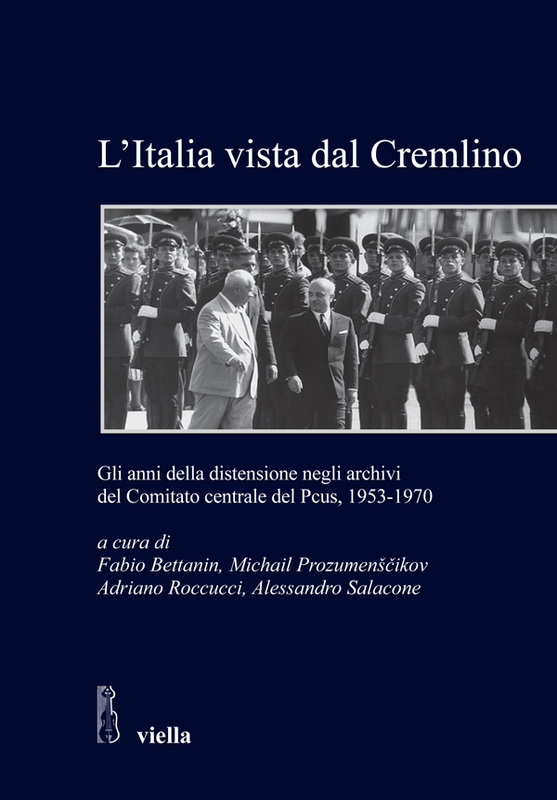 L'Italia vista dal Cremlino Gli anni della distensione negli archivi del Comitato centrale del PCUS 1953-1970