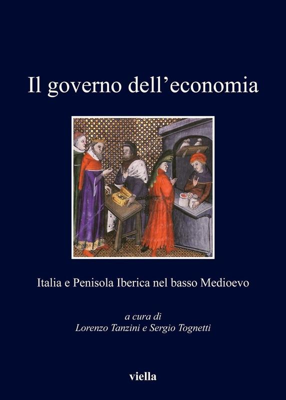 Il governo dell'economia Italia e Penisola Iberica nel basso Medioevo