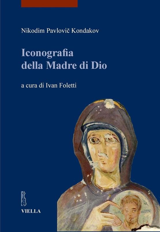 Iconografia della Madre di Dio Volume I