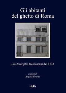 Gli abitanti del ghetto di Roma La Descriptio Hebreorum del 1733