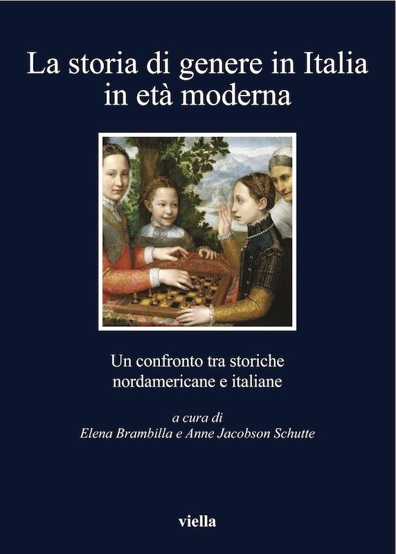 La storia di genere in Italia in età moderna Un confronto tra storiche nordamericane e italiane