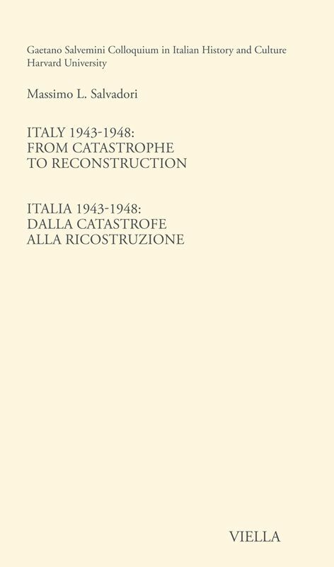 Italy 1943-1948: From catastrophe to reconstruction