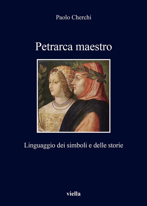 Petrarca maestro Linguaggio dei simboli e delle storie