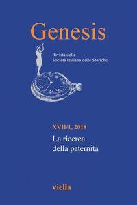 Genesis. Rivista della Società italiana delle storiche (2018) Vol. 17/1 La ricerca della paternità