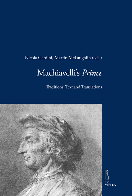 Machiavelli's Prince Traditions, Text and Translations