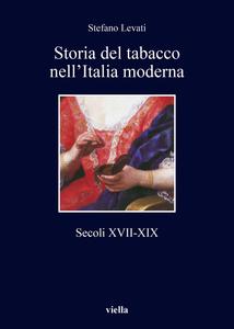 Storia del tabacco nell'Italia moderna Secoli XVII-XIX