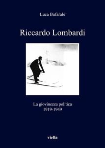Riccardo Lombardi La giovinezza politica (1919-1949)