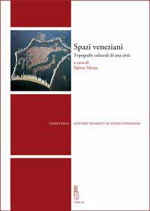 Spazi veneziani Topografie culturali di una citta