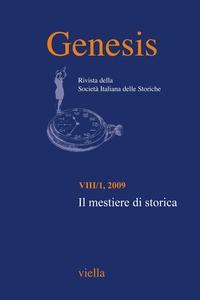 Genesis. Rivista della Società italiana delle storiche (2009) Vol. 8/1 Il mestiere di storica