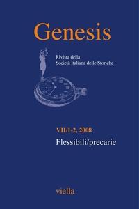 Genesis. Rivista della Società italiana delle storiche (2008) Vol. 7/1-2 Flessibili/precarie