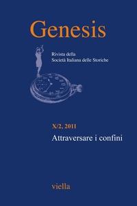 Genesis. Rivista della Società italiana delle storiche (2011) Vol. 10/2 Attraversare i confini