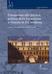 Formazione alla politica, politica della formazione a Venezia in Età moderna