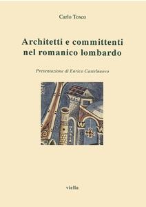 Architetti e committenti nel romanico lombardo