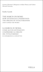 The March on Rome: How Antifascists Understood the Origins of Totalitarianism (and Conied the Word)