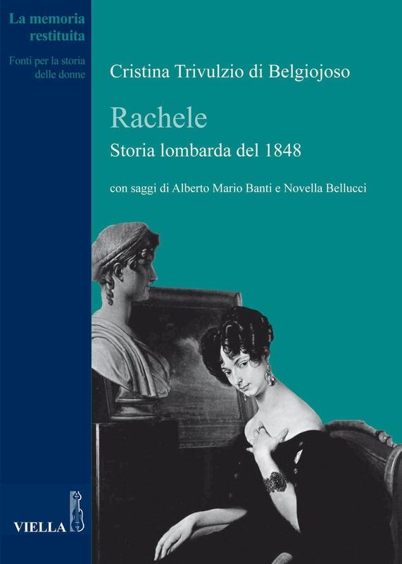 Rachele. Storia lombarda del 1848