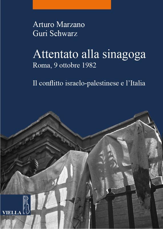Attentato alla sinagoga. Roma, 9 ottobre 1982 Il conflitto israelo-palestinese e l'Italia