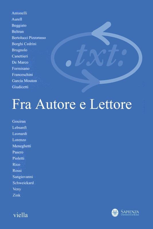 Critica del testo (2012) Vol. 15/3 Fra Autore e Lettore. La filologia romanza nel XXI secolo fra l'Europa e il mondo