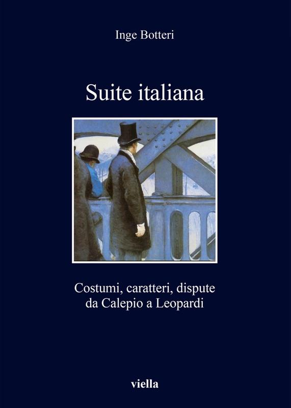 Suite italiana Costumi, caratteri, dispute da Calepio a Leopardi