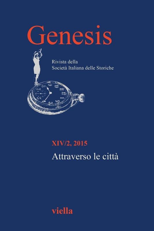 Genesis. Rivista della Società italiana delle storiche (2015) Vol. 14/2 Attraverso le città