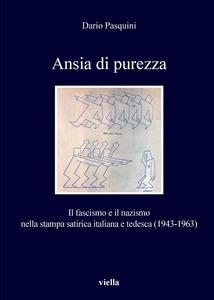 Ansia di purezza Il fascismo e il nazismo nella stampa satirica italiana e tedesca (1943-1963)
