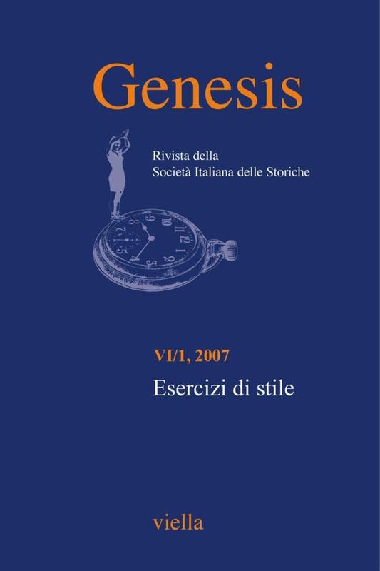 Genesis. Rivista della Società italiana delle storiche (2007) Vol. 6/1 Esercizi di stile