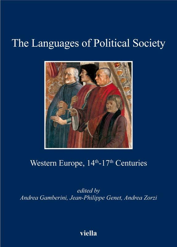 The Languages of Political Society Western Europe, 14th-17th Centuries