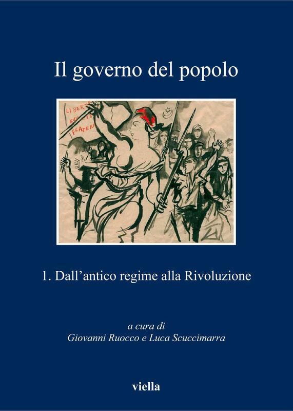 Il governo del popolo Vol. 1 Dall'antico regime alla Rivoluzione