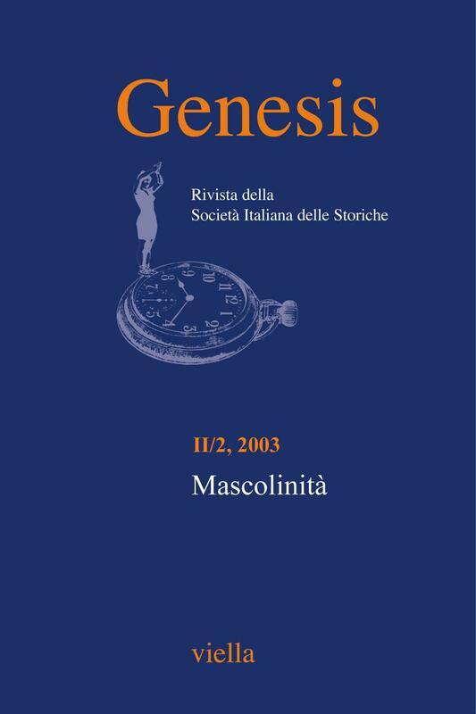 Genesis. Rivista della Società italiana delle storiche (2003) Vol. 2/2 Mascolinità