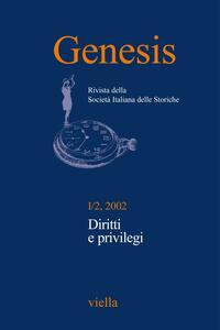 Genesis. Rivista della Società italiana delle storiche (2002) Vol. 1/2 Diritti e privilegi