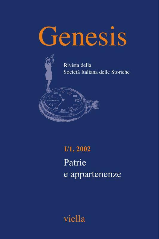 Genesis. Rivista della Società italiana delle storiche (2002) Vol. 1/1 Patrie e appartenenze