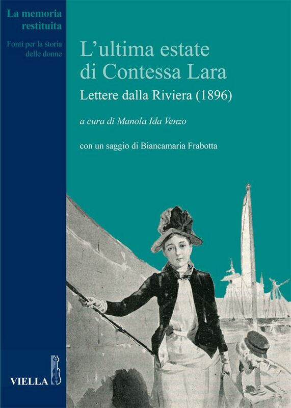 L'ultima estate di Contessa Lara Lettere dalla Riviera (1896)